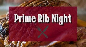 Prime Rib Night @ Burien Elks #2143   Burien   WA   United States